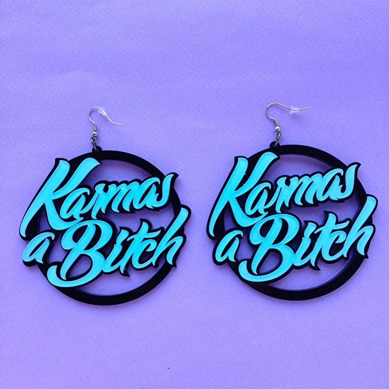 Karma's a bitch Acrylic Earrings