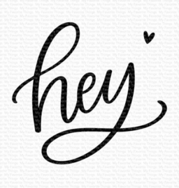 My Favorite Things -  Clear Stamps - Hey