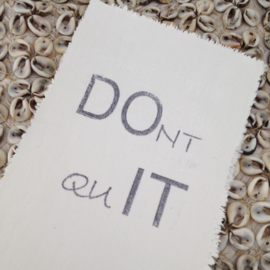 Afro Dutch Paperstone kaart - Don't Quit