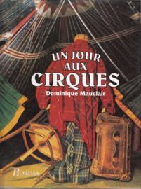 Un Jour Aux Cirques  - Dominique Mauclair