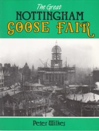 The Great Nottingham Goose Fair   - Peter Wilkes