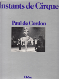 Instants de Cirque - Paul de Cordon