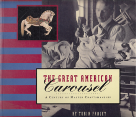 The Great American Carousel  - Tobin Fraley