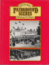Historic Fairground Scenes  - Michael E. Ware
