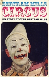 Bertram Mills Circus: Its Story
