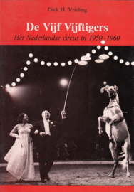 De Vijf Vijftigers    - Dick H. Vrieling