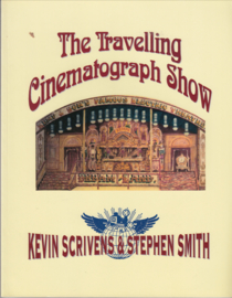 The Travelling Cinematograph Show  - Kevin Scrivens & Stephen Smith
