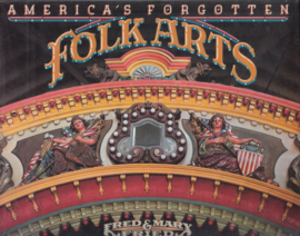 America,s Forgotten Folk Arts   - Fred& Mary Fried