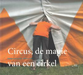 Circus, de Magie van een Cirkel - Circus in Holland