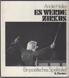 Es werde Zirkus  - Andre Heller