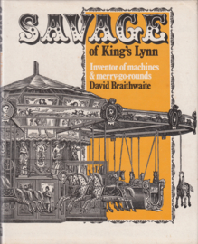 Savage of King,s Lynn    - David Braithwaite