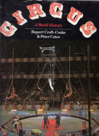 Circus A world History   - Rupert Croft - Cooke