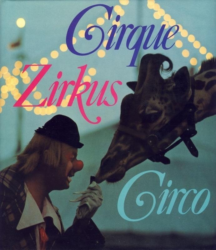 Cirque Zirkus Circo