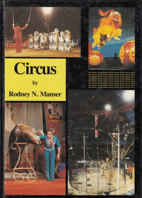 Circus by Rodney N.Manser