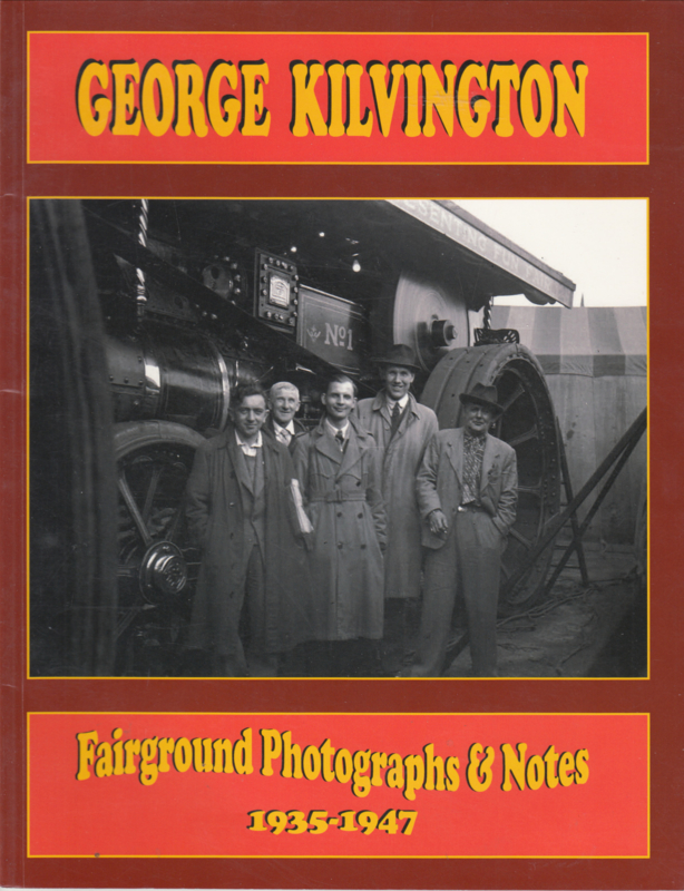 George Kilvington - Fairground  Photographs &Notes  1935-1947