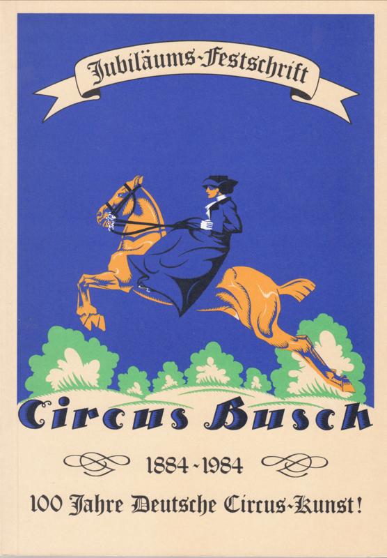 Circus Busch 1884-1984