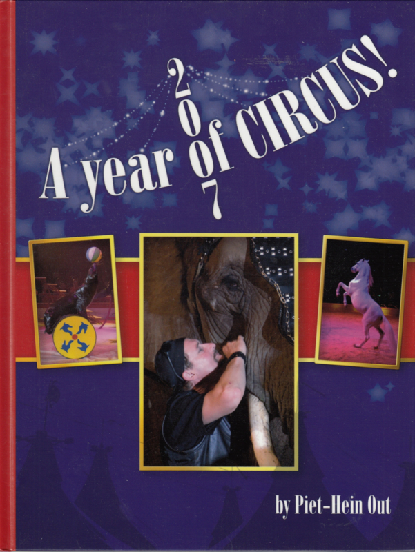 2007 A Year of Circus - Piet Hein Out - Photobook