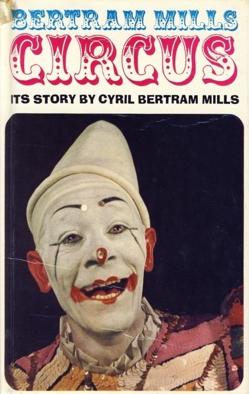 Bertram Mills Circus: Its Story