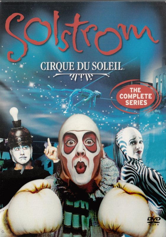 Cirque du Soleil - Solstrom The Complete Series