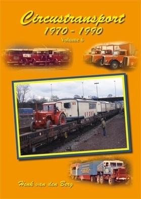 Circustransport Volume 6 1970-1990