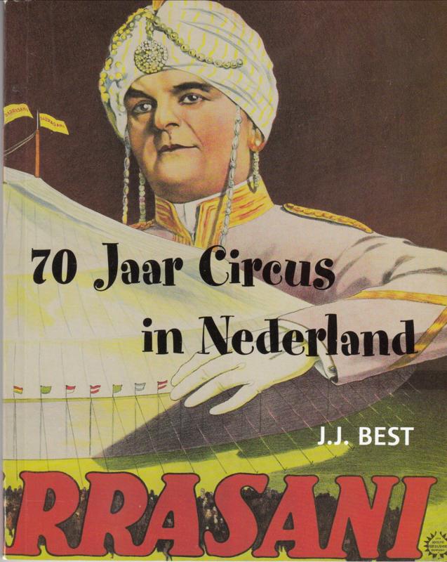 70 Jaar Circus in Nederland   - Jaap Best