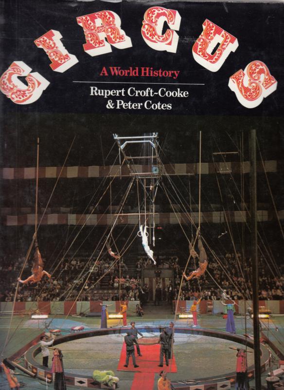 Circus A world History   - Rupert Croft - Cooke