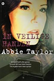 Taylor, Abbie  -  In veilige handen
