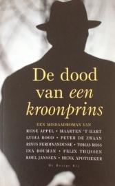 Appel / Ross / Rood, e.a. schrijvers  -  De dood van een kroonprins