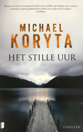 Koryta, Michael  -  Het stille uur