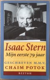 Potok, Chaim  -  Isaac Stern. Mijn eerste 79 jaar