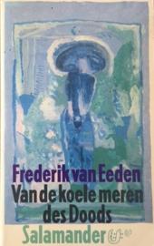 Eeden van, Frederik  -  Van de koele meren des Doods