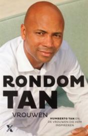Tan, Humberto  -  Rondom Tan