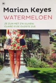 Keyes, Marian  -  Watermeloen