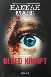 Loock Van, Ann  -  Bloed kruipt (Hannah Maes)
