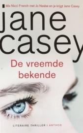 Casey, Jane  -  De vreemde bekende