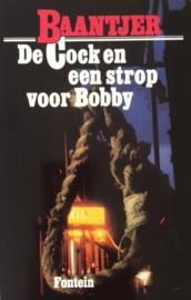 Baantjer, A.C.  -  (1) De Cock en een strop voor Bobby