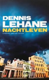 Lehane, Dennis  -  Nachtleven