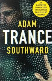 Southward, Adam  -  Trance