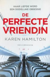 Hamilton, Karen  -  De perfecte vriendin