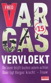 Vargas, Fred  -  Vervloekt