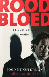 Krake, Frank  -  Rood bloed / Joop Munsterman