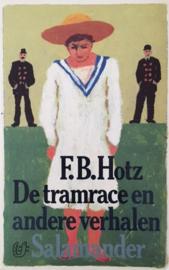 Hotz, F.B.  -  De tramrace en andere verhalen