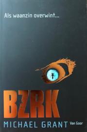 Grant, Michael  -  BZRK (Als waanzin overwint...)