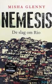 Glenny, Misha  -  Nemesis, De slag om Rio