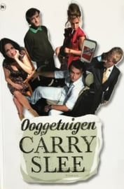 Slee, Carry  -  Oogetuigen