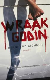 Aichner, Bernhard  -  Wraakgodin
