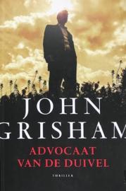 Grisham, John  -  Advocaat van de duivel