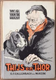 Hulst van der, W.G.  -  Thijs en Thor