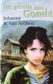 Archem van, Johanne A.  -  Het geheim van Gonda