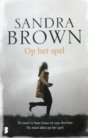 Brown, Sandra  -  Op het spel